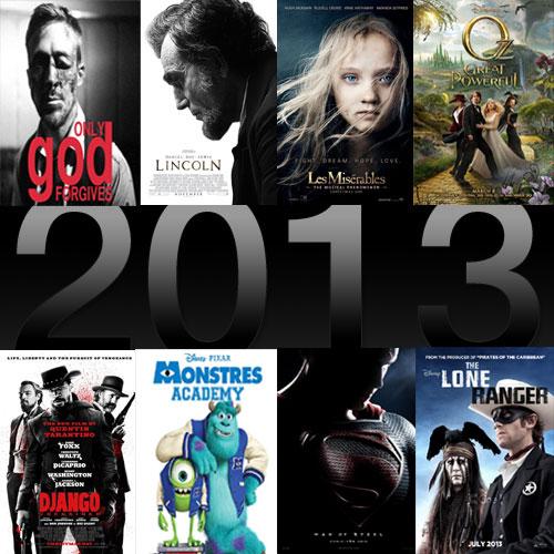 Mon top 10 des films à ne pas manquer en 2013 - La revue de Sam