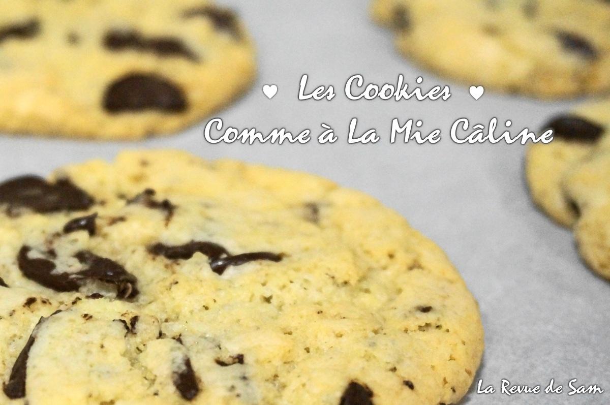 Recette - Les cookies de la Mie Câline !
