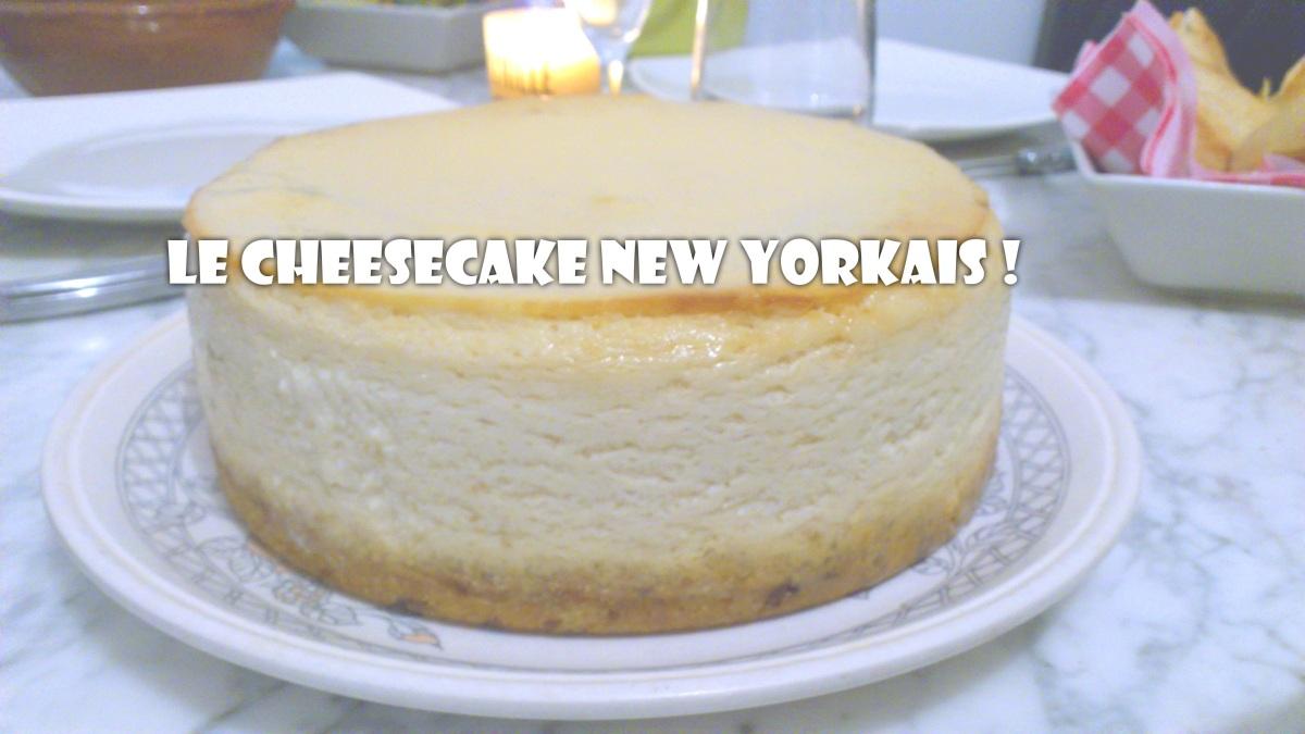 Recette Facile - Le Véritable Cheesecake New Yorkais !
