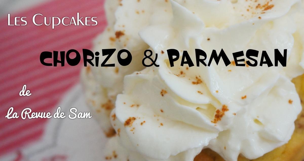 VIDEO ~ Recette Facile ~ Cupcakes au Chorizo & Parmesan