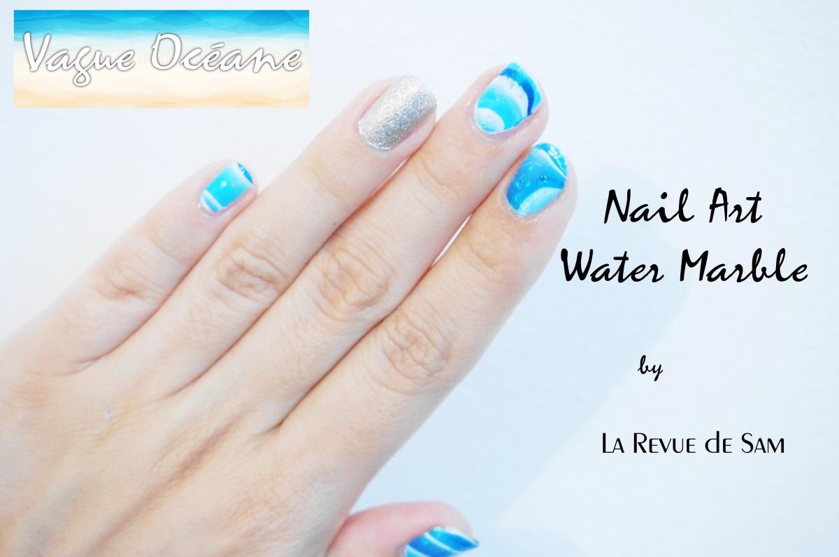 VIDEO Nail Art ~ Vagues Océanes ~ Tout pour réussir un Water Marble